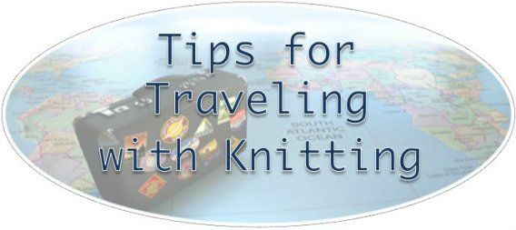 Traveling with Knitting